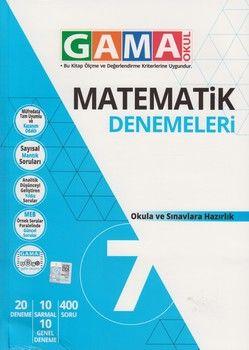 Gama Okul Yayınları 7. Sınıf Matematik Denemeleri