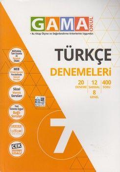 Gama Okul Yayınları 7. Sınıf Türkçe Denemeleri