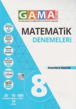 Gama Okul Yayınları 8. Sınıf Matematik Denemeleri