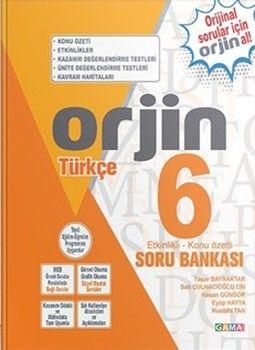 Gama Okul Yayınları 6. Sınıf Türkçe Orjin Etkinlikli Konu Özetli Soru Bankası