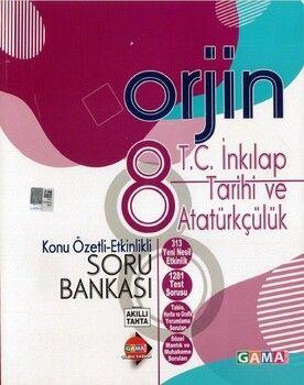 Gama Okul Yayınları 8. Sınıf T.C. İnkılap Tarihi ve Atatürkçülük Orjin Konu Özetli Etkinlikli Soru Bankası