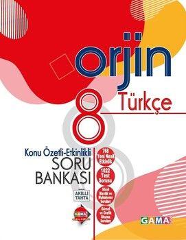 Gama Okul Yayınları 8. Sınıf Türkçe Orjin Konu Özetli Etkinlikli Soru Bankası