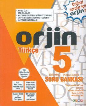 Gama Yayınları 5. Sınıf Orjin Türkçe Soru Bankası