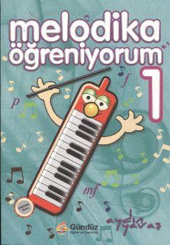 Gündüz Eğitim ve Yayıncılık Melodika Öğreniyorum 1