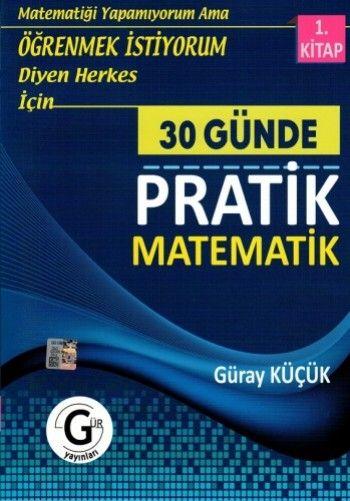 Gür Yayınları 30 Günde Pratik Matematik 1. Kitap