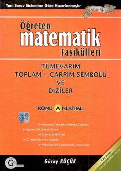 Gür Yayınları Öğreten Matematik Fasikülleri Tümevarım Toplam Çarpım Sembolü ve Diziler Konu Anlatımlı