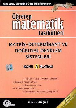 Gür Yayınları Öğreten Matematik Fasikülleri Metris Determinant ve Doğrusal Denklem Sistemleri Konu Anlatımlı