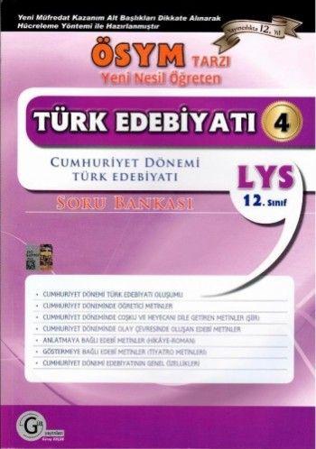 Gür Yayınları Türk Edebiyatı 4 (Cumhuriyet Dönemi Türk Edebiyatı)