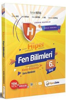 Hiper Zeka 6. Sınıf Fen Bilimleri Hiper Konu Anlatımlı Soru Bankası