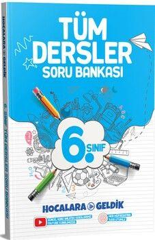 Hocalara Geldik 6. Sınıf Tüm Dersler Soru Bankası