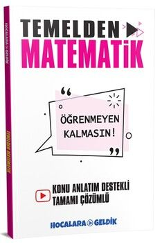 Hocalara Geldik Temelden Matematik Öğrenmeyen Kalmasın