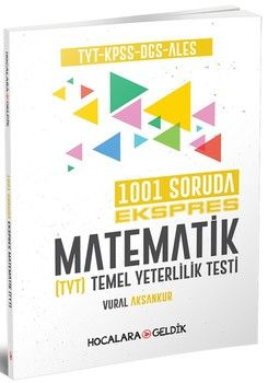 Hocalara Geldik TYT KPSS DGS ALES 1001 Soruda Ekspres Matematik