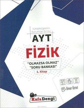 Kafa Dengi Yayınları AYT Fizik Olmazsa Olmaz Soru Bankası 1. Kitap