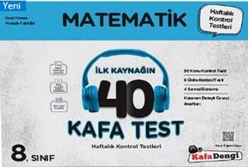 Kafa Dengi Yayınları 8. Sınıf Matematik İlk Kaynağın 40 Kafa Test