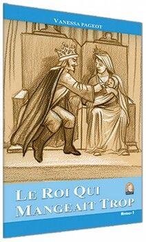 Kapadokya Yayınları Le Roi Qui Mangeait Trop