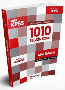 Kaplan Akademi Yayınları 2020 KPSS Öncesi Çözülmesi Gereken Tamamı PDF Çözümlü 1010 Seçkin Matematik Sorusu