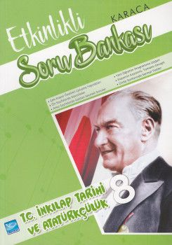 Karaca Eğitim Yayınları 8. Sınıf T.C İnkılap Tarihi ve Atatürkçülük Etkinlikli Soru Bankası