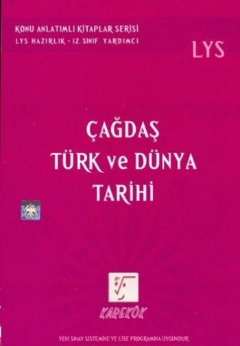 Karekök LYS Çağdaş Türk ve Dünya Tarihi