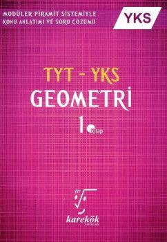Karekök Yayınları YKS 1. Oturum TYT Geometri Konu Anlatımlı Soru Bankası 1. Kitap