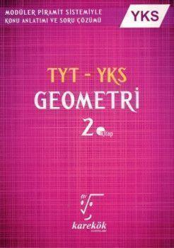 Karekök Yayınları YKS 1. ve 2. Oturum TYT Geometri Konu Anlatımlı Soru Bankası 2. Kitap