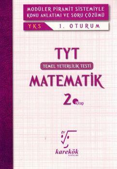 Karekök Yayınları YKS 1. Oturum TYT Matematik Konu Anlatımlı Soru Bankası 2. Kitap