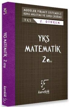 Karekök Yayınları YKS 2. Oturum Matematik Konu Anlatımlı Soru Çözümü 2. Kitap