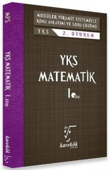 Karekök Yayınları YKS 2. Oturum Matematik Konu Anlatımlı Soru Çözümü 1. Kitap