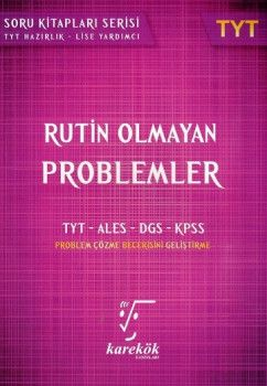 Karekök Yayınları YKS 1. Oturum TYT Rutin Olmayan Problemler
