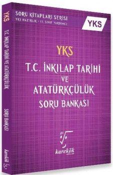 Karekök Yayınları YKS T.C. İnkılap Tarihi ve Atatürkçülük Soru Bankası