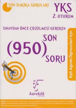 Karekök Yayınları YKS 2. Oturum Eşit Ağırlık Öğrenciler İçin Sınavdan Önce Çözülmesi Gereken Son 950 Soru
