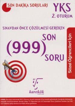 Karekök Yayınları YKS 2. Oturum Sözel Öğrenciler İçin Sınavdan Önce Çözülmesi Gereken Son 999 Soru
