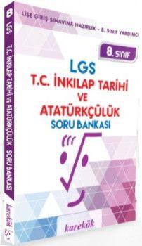 Karekök Yayınları 8. Sınıf LGS T.C. İnkılap Tarihi ve Atatürkçülük Soru Bankası