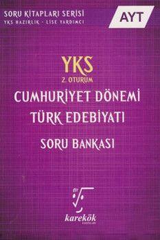 Karekök Yayınları YKS 2. Oturum AYT Cumhuriyet Dönemi Türk Edebiyatı Soru Bankası