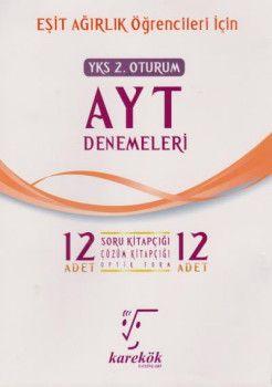 Karekök Yayınları YKS 2. Oturum AYT Eşit Ağırlık 12 Deneme