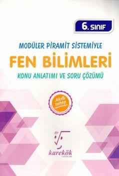 Karekök Yayınları 6. Sınıf Modüler Piramit Sistemiyle Fen Bilimleri Konu Anlatımı ve Soru Çözümü
