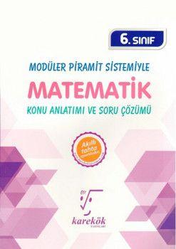 Karekök Yayınları 6. Sınıf Modüler Piramit Sistemiyle Matematik Konu Anlatımı ve Soru Çözümü