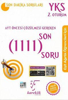Karekök Yayınları AYT Öncesi Çözülmesi Gereken Son 1111 SoruEşit Ağırlık
