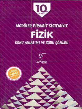 Karekök Yayınları 10. Sınıf Modüler Piramit Sistemiyle Fizik Konu Anlatımı ve Soru Çözümü