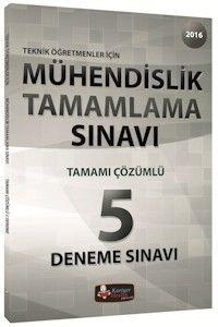 Kariyer Meslek Yayınları 2016 Mühendislik Tamamlama Sınavı Tamamı Çözümlü 5 Deneme
