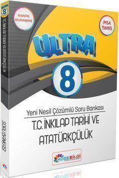 KöşeBilgi Yayınları 8. Sınıf T.C. İnkılap Tarihi ve Atatürkçülük Ultra Çözümlü Soru Bankası
