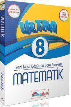 KöşeBilgi Yayınları 8. Sınıf Matematik Ultra Çözümlü Soru Bankası