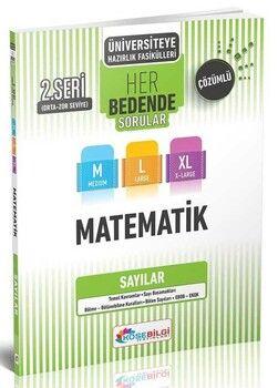 KöşeBilgi Yayınları Üniversiteye Hazırlık Matematik Her Bedende Sorular 2. Seri Sayılar