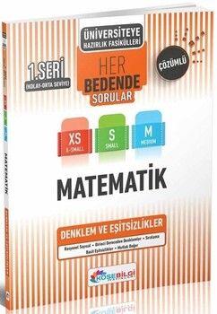 KöşeBilgi Yayınları TYT AYT Matematik Denklemler ve Eşitsizlikler Her Bedende Soru Bankası 1. Seri