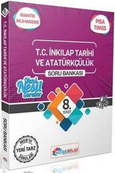 KöşeBilgi Yayınları 8. Sınıf T.C. İnkılap Tarihi ve Atatürkçülük Özet Bilgili Soru Bankası