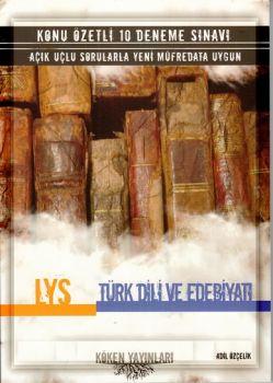 Köken Yayınları LYS Türk Dili ve Edebiyatı Konu Özetli 10 Deneme Sınavı