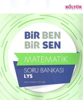Kültür Yayıncılık LYS Matematik Bir Ben Bir Sen Soru Bankası