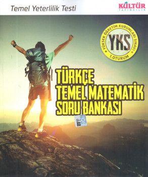 Kültür Yayıncılık YKS 1. Oturum TYT Türkçe Temel Matematik Soru Bankası