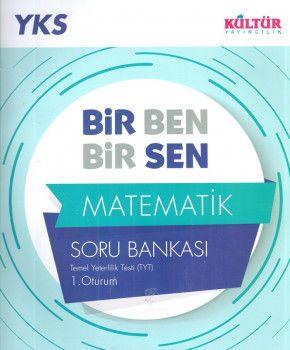 Kültür Yayıncılık YKS 1. Oturum TYT Matematik Bir Ben Bir Sen Soru Bankası