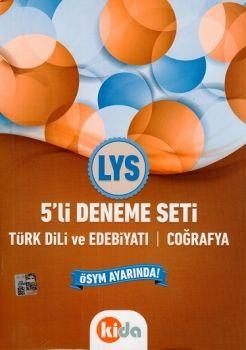 Kida LYS 5 li Deneme Seti Türk Dili ve Edebiyatı Coğrafya