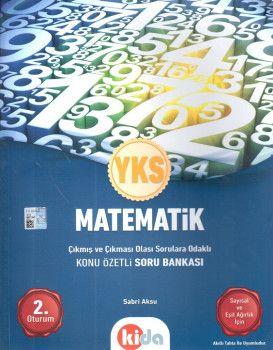 Kida Yayınları YKS 2. Oturum Matematik Konu Özetli Soru Bankası